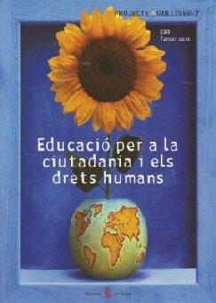 Educacio Per La Ciutadania I Els Drets Humans (gulliver 2) por Carmen ... [et Al.] Alfaro Giner epub