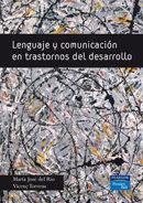 Lenguaje Y Comunicacion En Trastornos Del Desarrollo por Maria Jose Del Rio Gratis