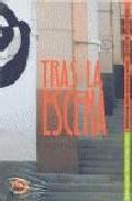 Tras La Escena: Reflexiones Sobre Palabras Y Hechos por Manu Aguilar;                                                                                                                                                                                                          Alberto Fernandez Torres