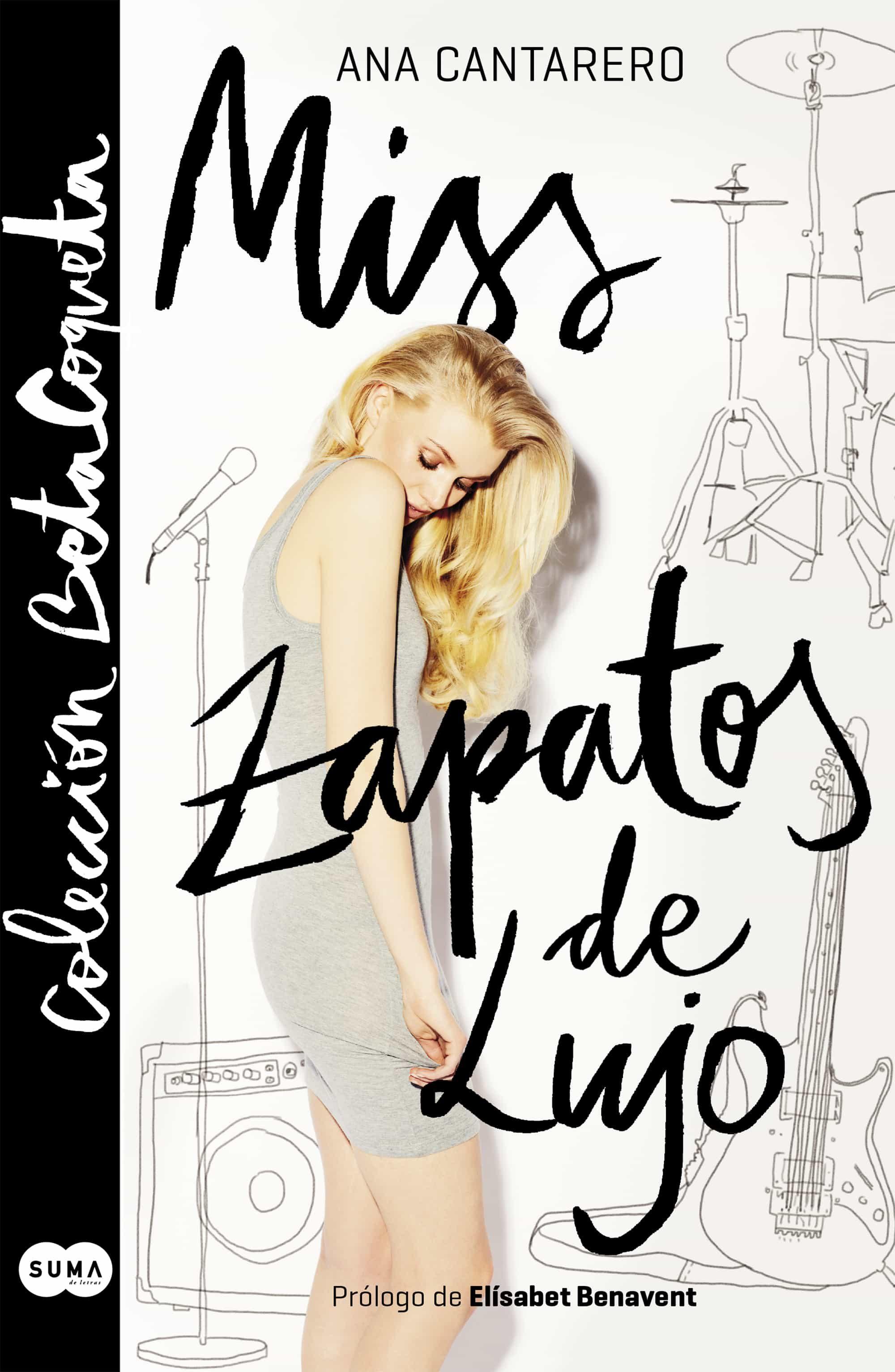 miss zapatos de lujo (colección @betacoqueta) (ebook)-ana cantarero-9788491290445
