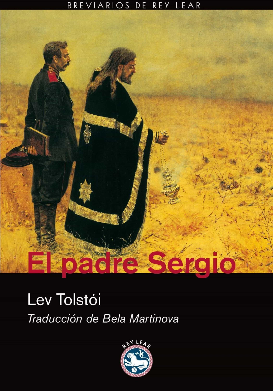 Resultado de imagen de El Padre Sergio Lev N. Tolstói