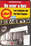 descargar DE AYER A HOY: LOS ORIGENES DEL PARTIDO POPULAR pdf, ebook