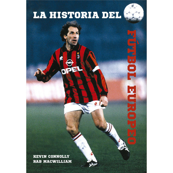 la historia del futbol europeo-kevin connolly-9788494412745