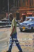 La Noche Era Joven Y Nosotros Tan Hermosos por Manuel Reguera Gratis