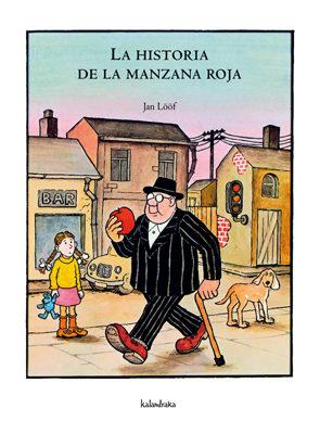 La Historia De La Manzana Roja por Jan Loof