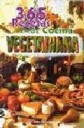 365 Recetas De Cocina Vegetariana por John Bennison Gratis