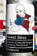 Sound Bites por Alex Kapranos epub