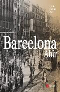 Barcelona Ahir (edicio Catala / Castella / Angles) por Vv.aa. epub