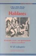 Hablares: El Mundo Rural Y Sus Aportaciones Al Lexico Castellano (vi. El Coloquio) por J. Mauro Rollan Mendez;                                                                                    Eladio Sastre Zarzuela Gratis