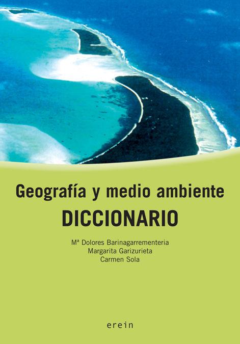 descargar GEOGRAFIA Y MEDIO AMBIENTE: DICCIONARIO pdf, ebook