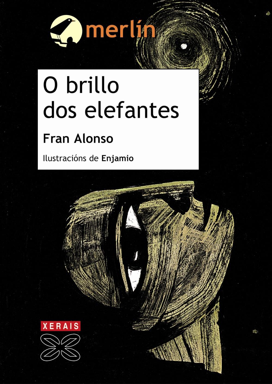 O Brillo Dos Elefantes por Fran Alonso