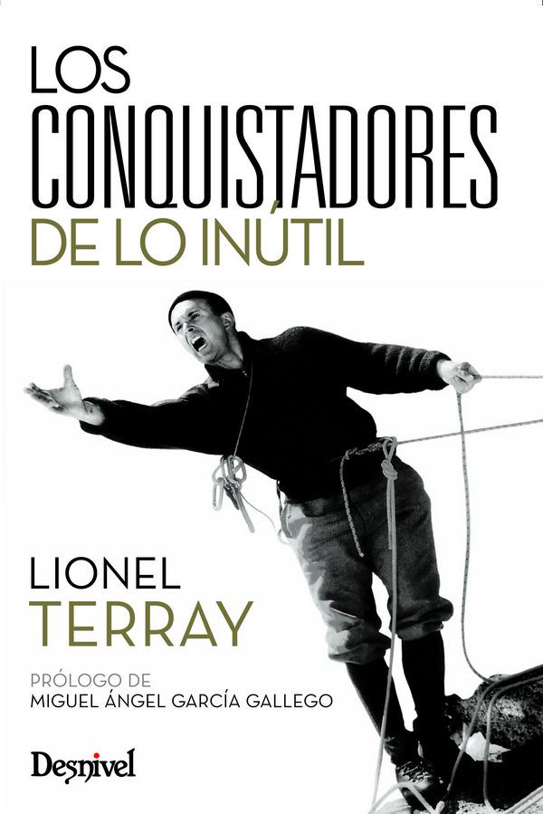 Los Conquistadores De Lo Inutil por Lionel Terray epub