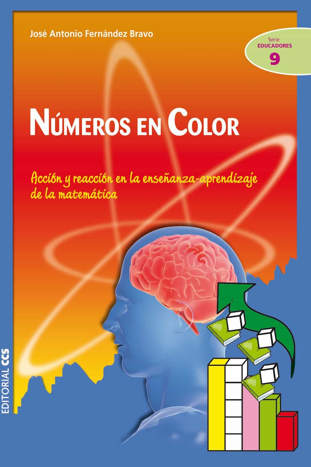 NUMEROS EN COLOR: ACCION Y REACCION EN LA ENSEÑANZA-APRENDIZAJE D E ...