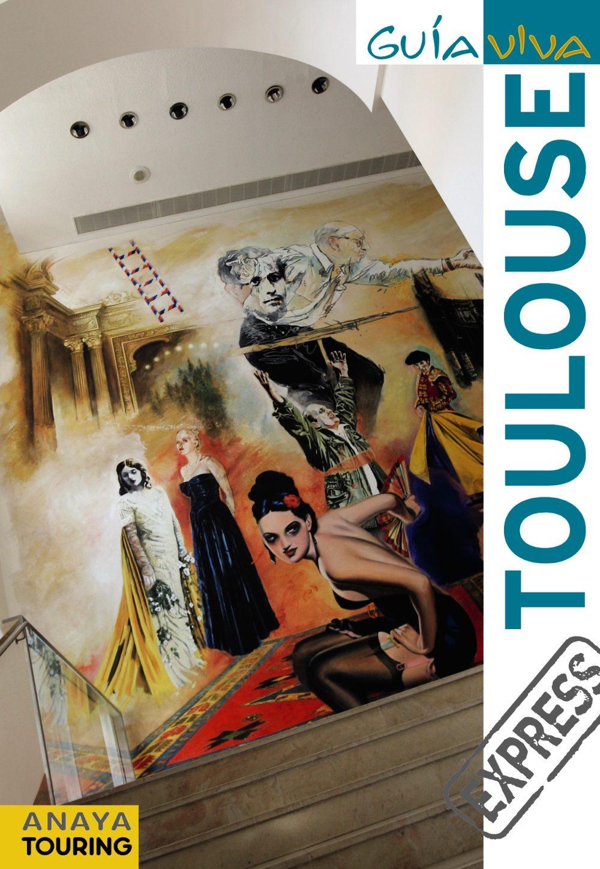toulouse 2011 (guia viva express)-ignacio gomez-9788499351445