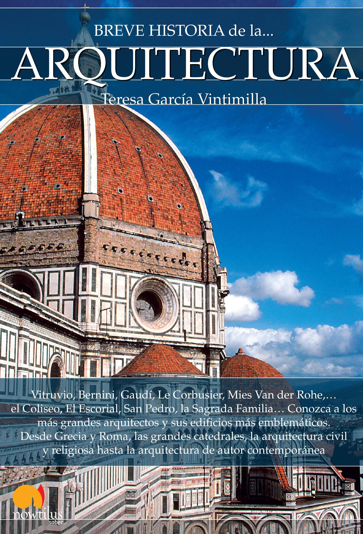 Breve Historia De La Arquitectura Teresa Garcia Vintimilla