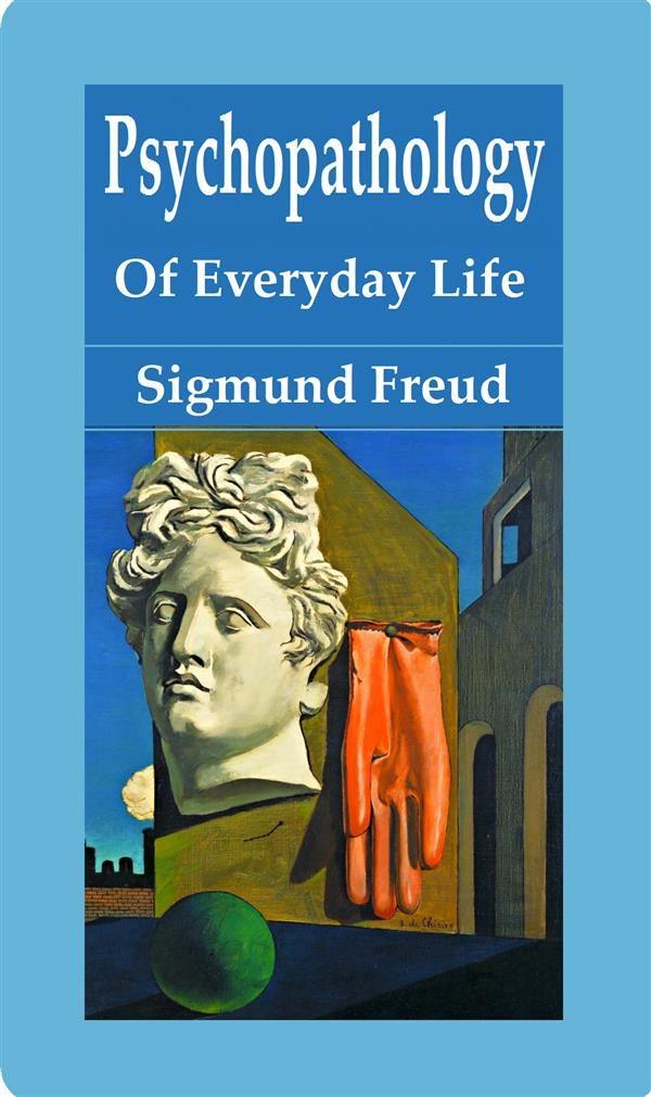 Sigmund Freud The Psychopathology Of Everyday Life Pdf