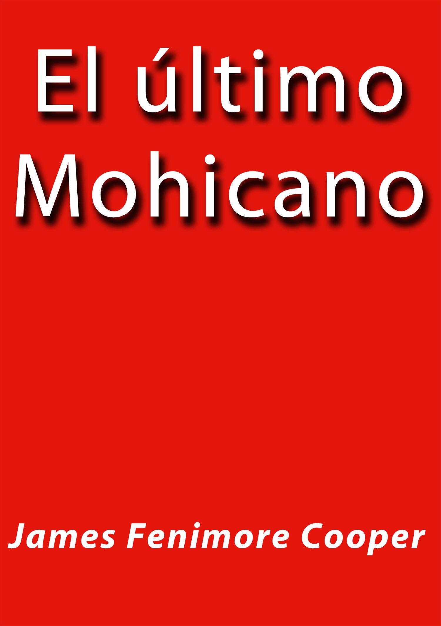 EL ÚLTIMO MOHICANO EBOOK | J. BORJA | Descargar libro PDF o EPUB ...