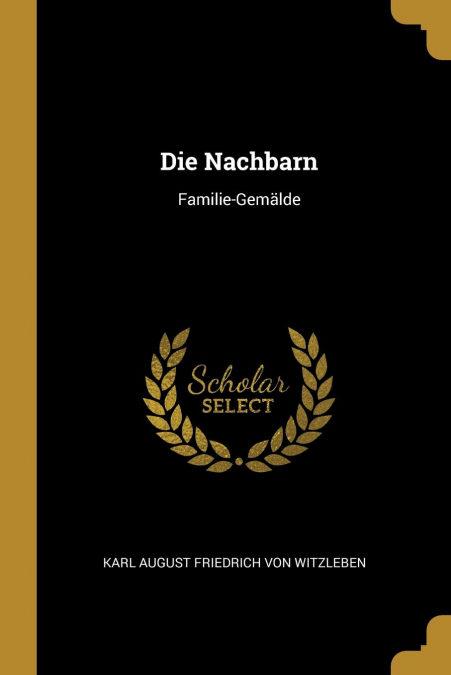 Die Nachbarn por Karl August Friedrich Von Witzleben-