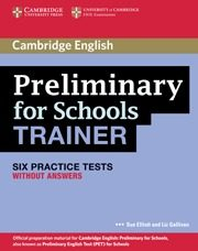 preliminary for schools trainer without answers (pet)-sue elliot-9780521174855