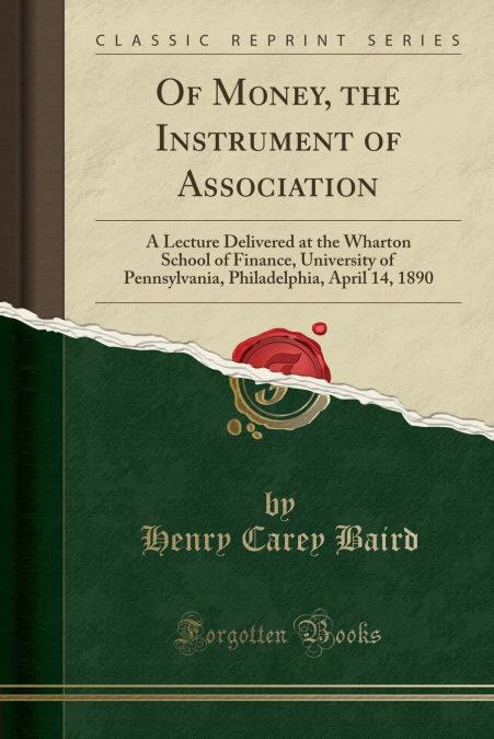 «Of Money, The Instrument Of Association»: MOBI FB2 978-1390954555