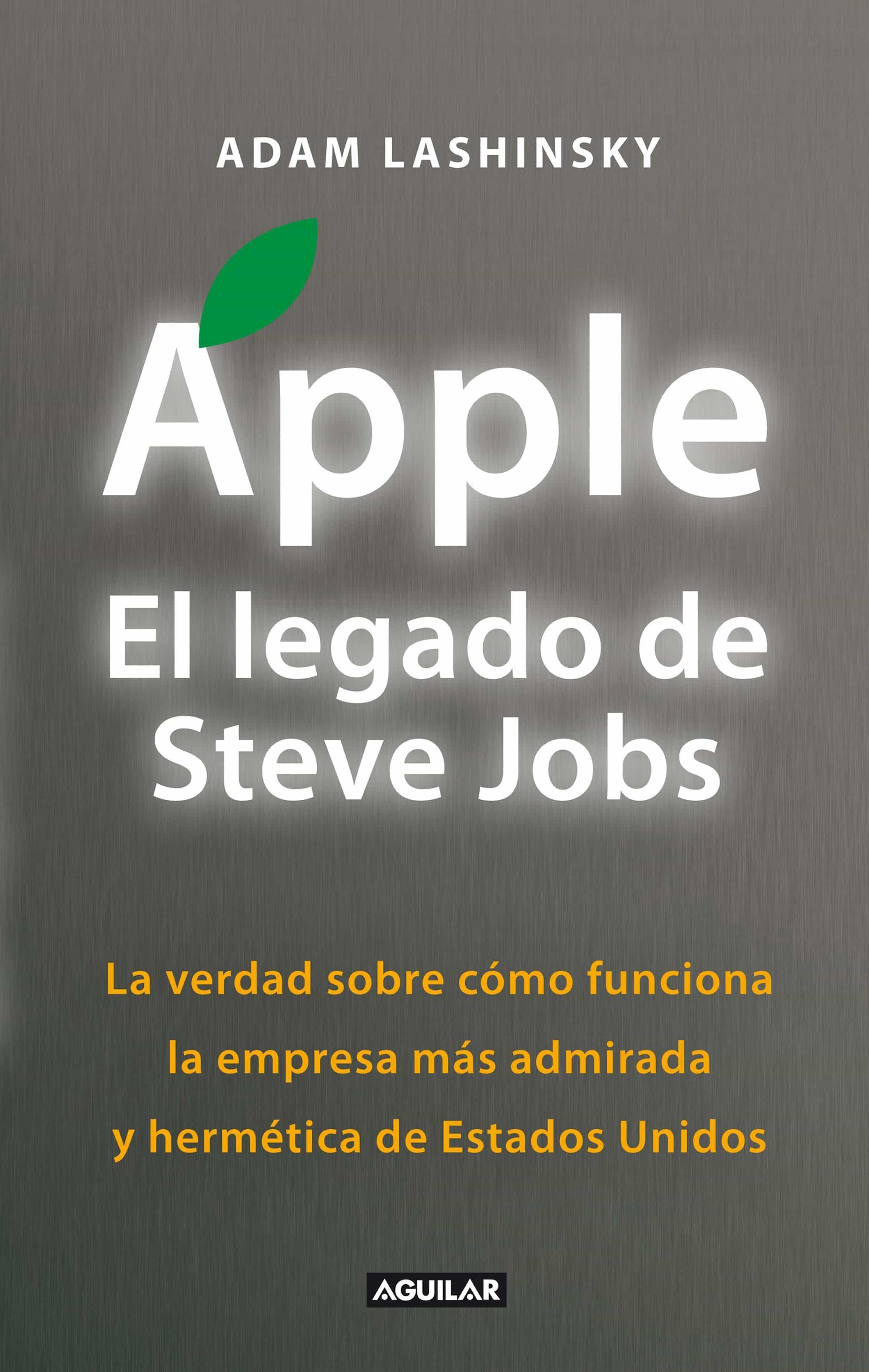 apple el legado de steve jobs ebook adam lashinsky descargar