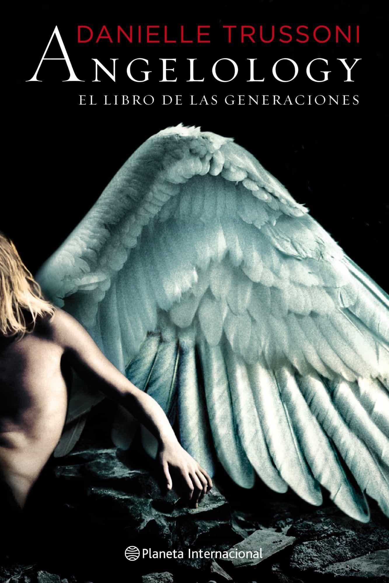 ANGELOLOGY: EL LIBRO DE LAS GENERACIONES   DANIELLE TRUSSONI ...
