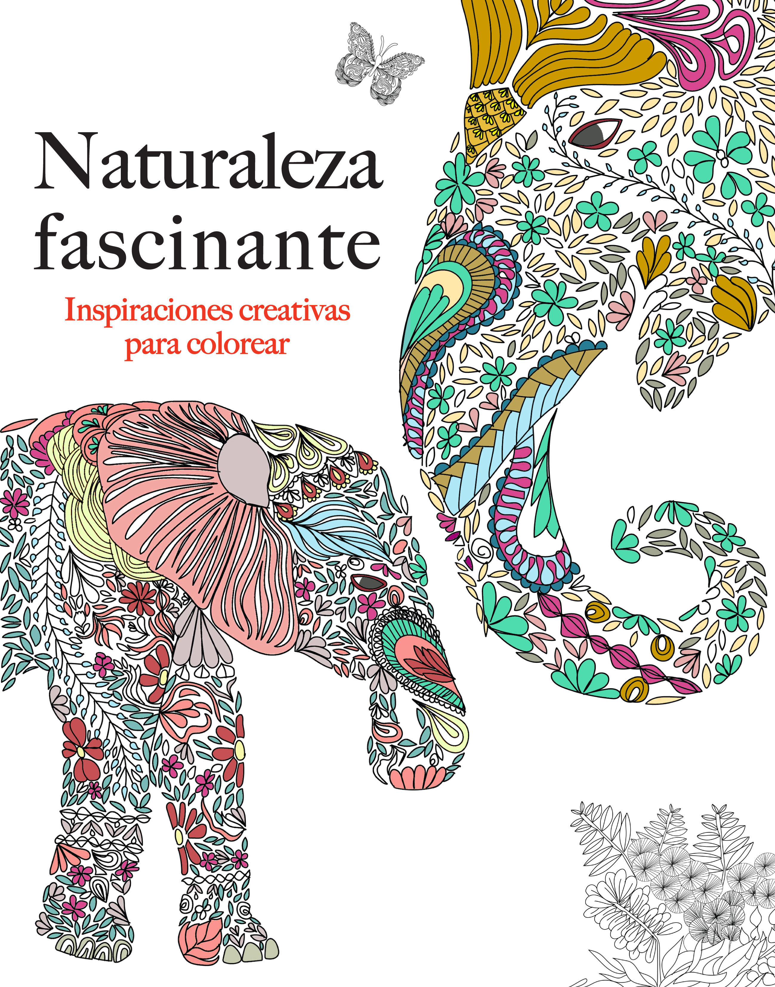 NATURALEZA FASCINANTE: INSPIRACIONES CREATIVAS PARA COLOREAR ...