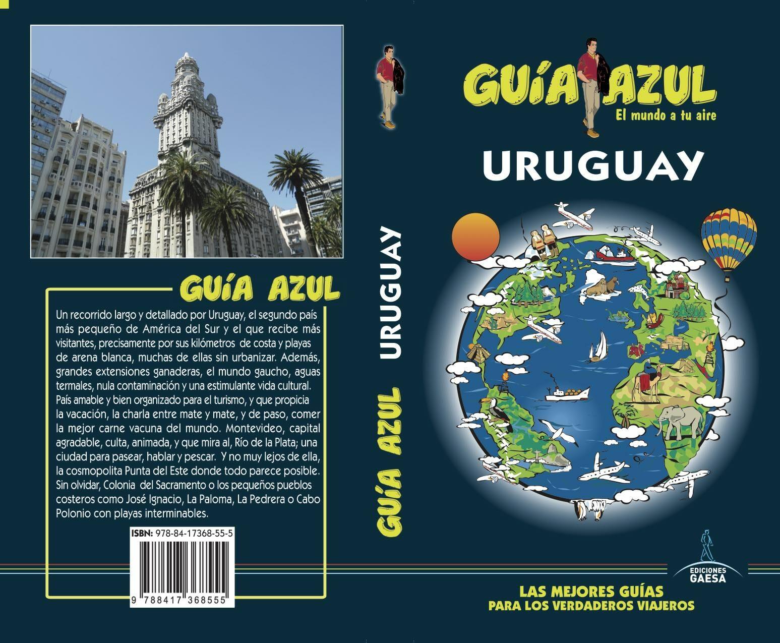 Uruguay 2018 (guia Azul) 5ª Ed. por Manuel Monreal Iglesia
