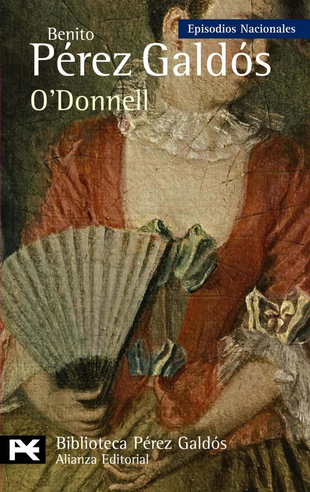 O Donnell:  Episodios Nacionales, 35/cuarta Serie por Benito Perez Galdos epub