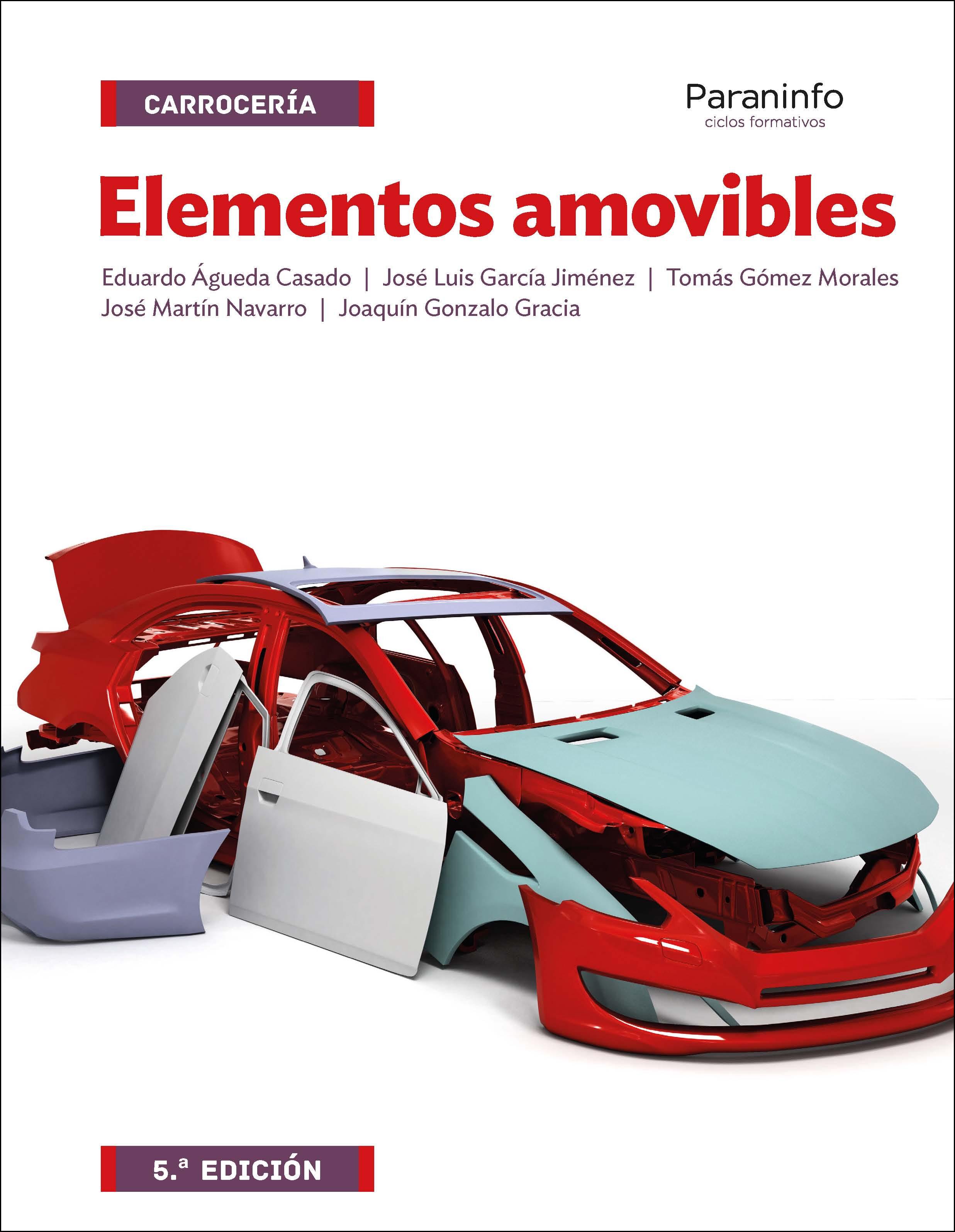 Elementos Amovibles 5ª Edición 2017 por Eduardo Agueda Casado