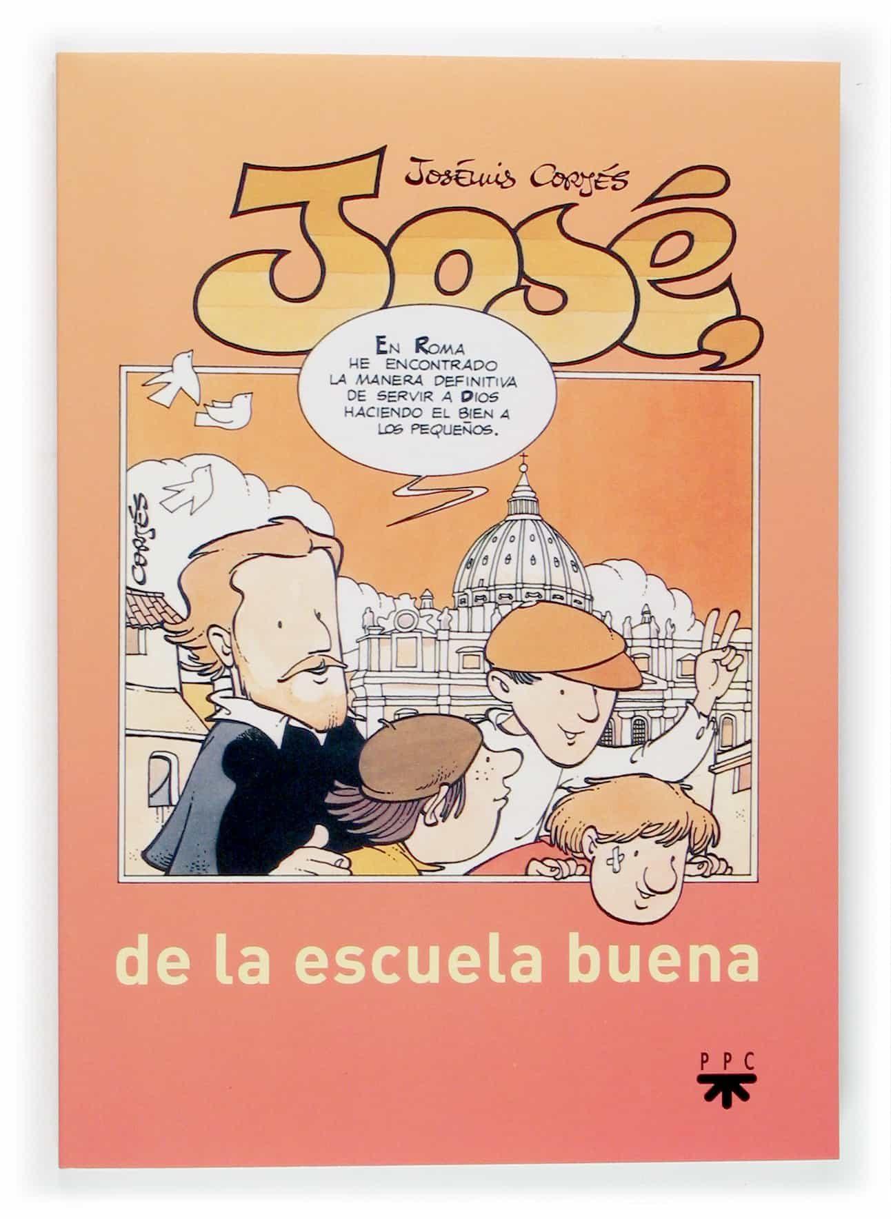 Jose De La Escuela Buena por Jose Luis Cortes epub