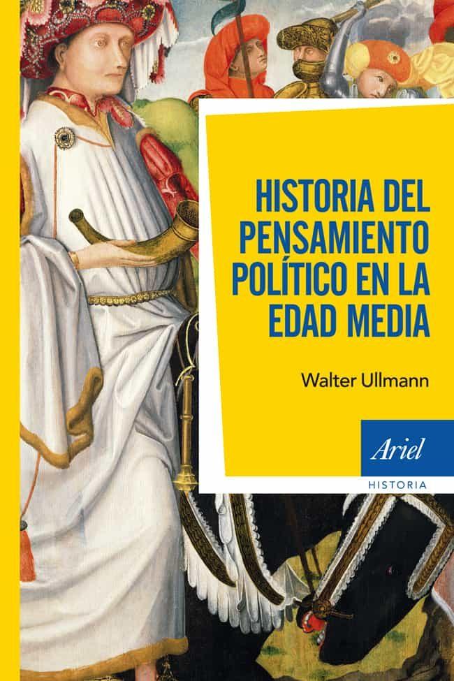 historia del pensamiento politico en la edad media-walter ullmann-9788434409255