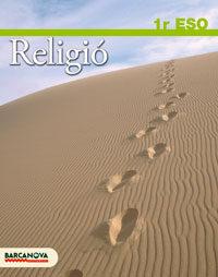 Religió 1 Eso. Llibre De L Alumne Educación Secundaria Obligatoria - Primer Ciclo - 1º por Vv.aa. epub