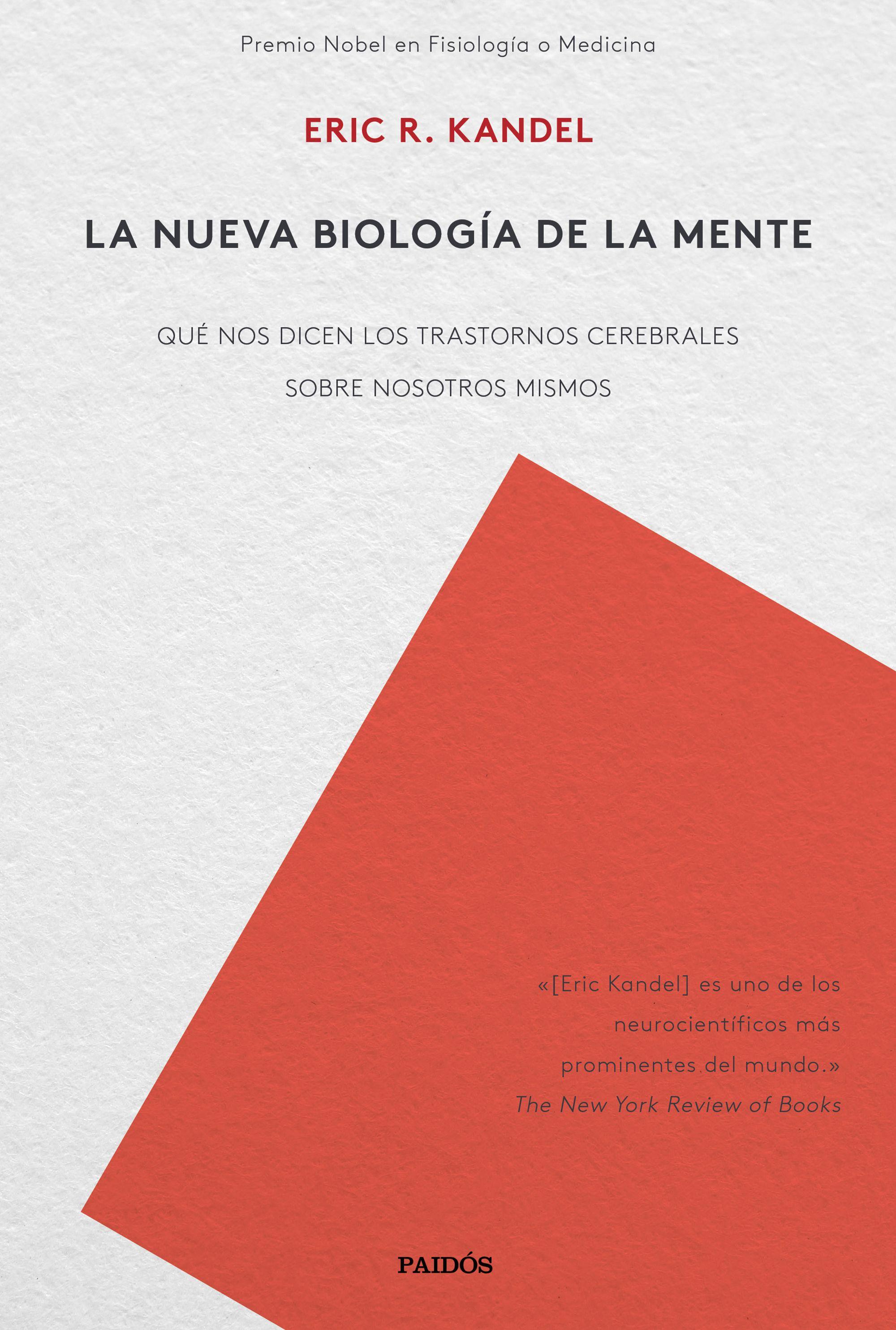 la nueva biologia de la mente-eric richard kandel-9788449335655