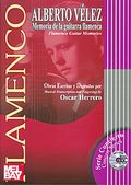 Alberto Velez: Memoria De La Guitarra Flamenca = Flamenco Guitar Memories (incluye Audio-cd) por Oscar Herrero epub