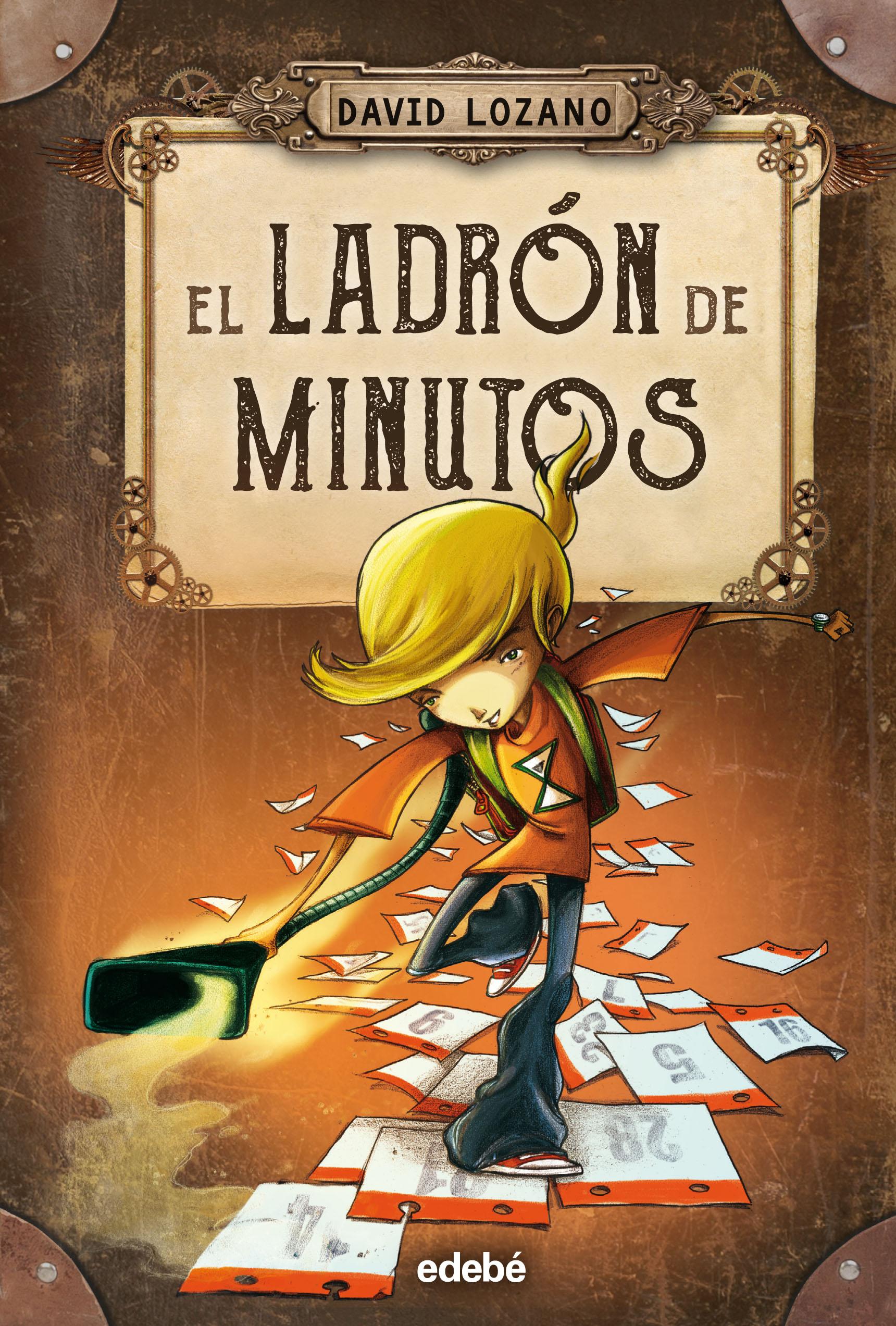 El Ladrón De Minutos por David Lozano