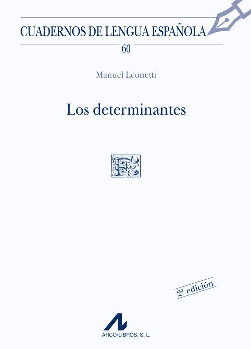 los determinantes (2ª ed.)-manuel leonetti-9788476353455