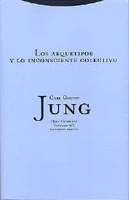 Obra Completa 9/1: Los Arquetipos Y Lo Inconsciente Colectivo (te La) por Carl Gustav Jung