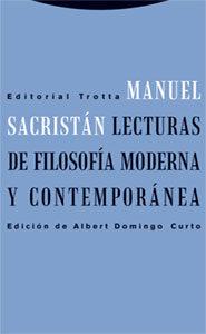Lecturas De Filosofia Moderna Y Contemporanea por Manuel Sacristan