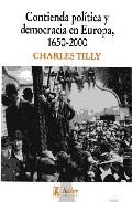 Contienda Politica Y Democracia En Europa, 1650-2000 por Charles Tilly epub