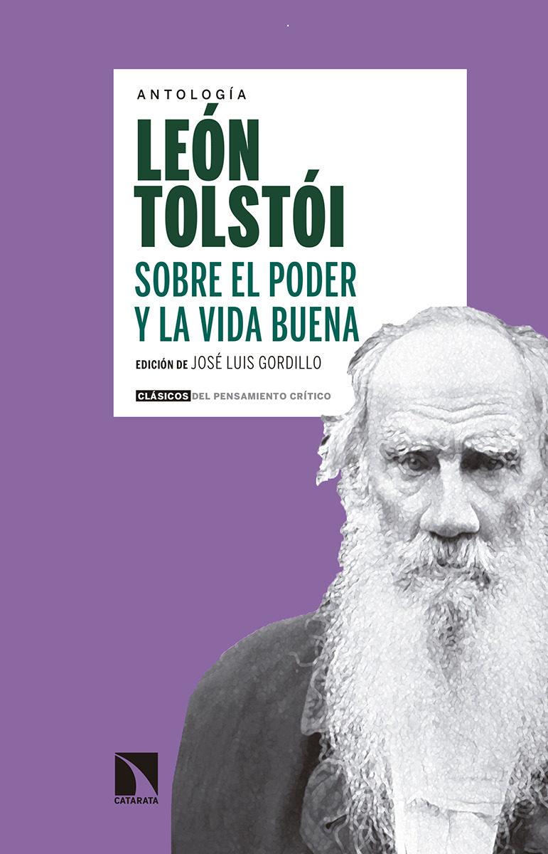 Sobre El Poder Y La Vida Buena por Leon Tolstoi