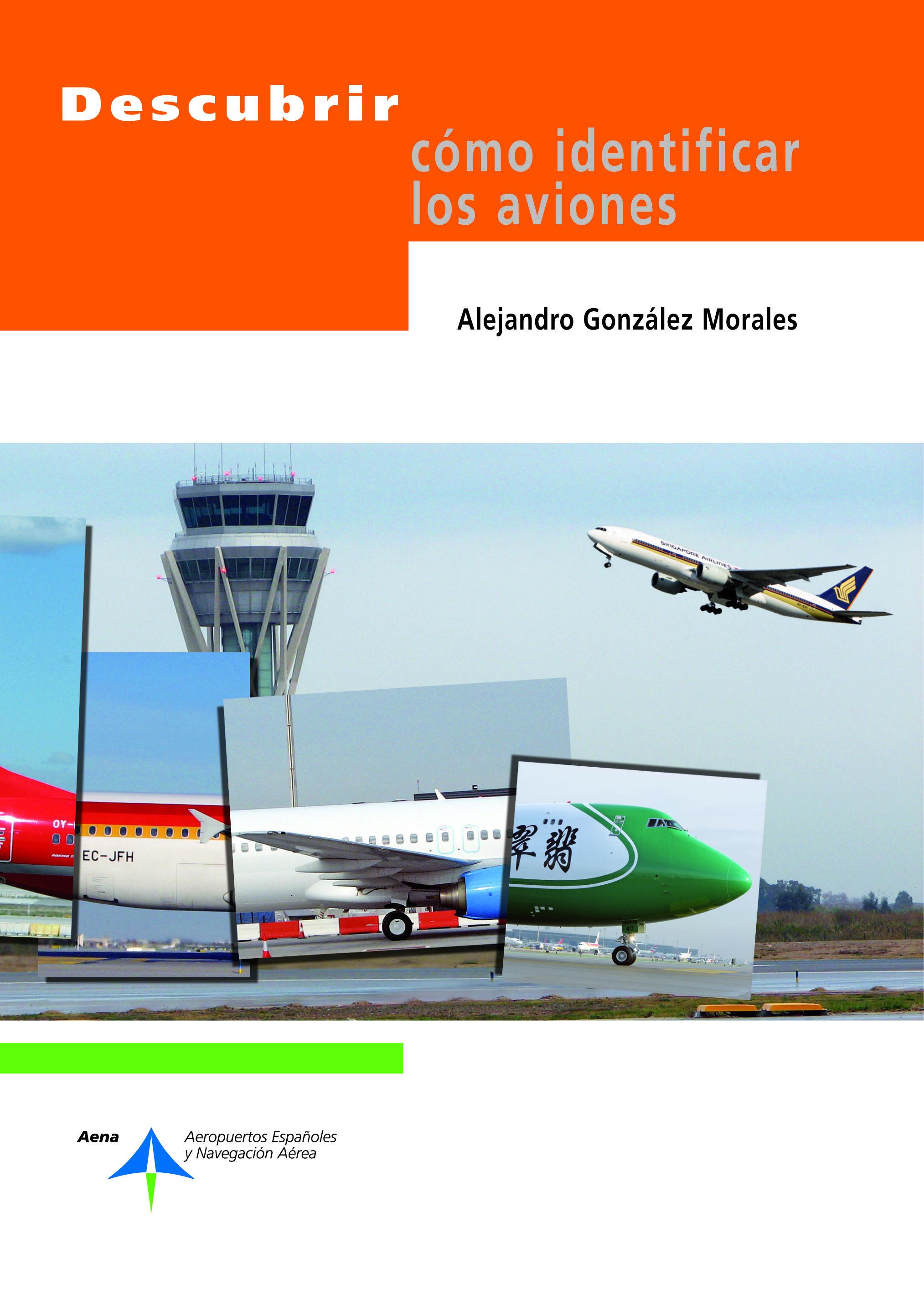 DESCUBRIR COMO IDENTIFICAR LOS AVIONES | ALEJANDRO GONZALEZ ...