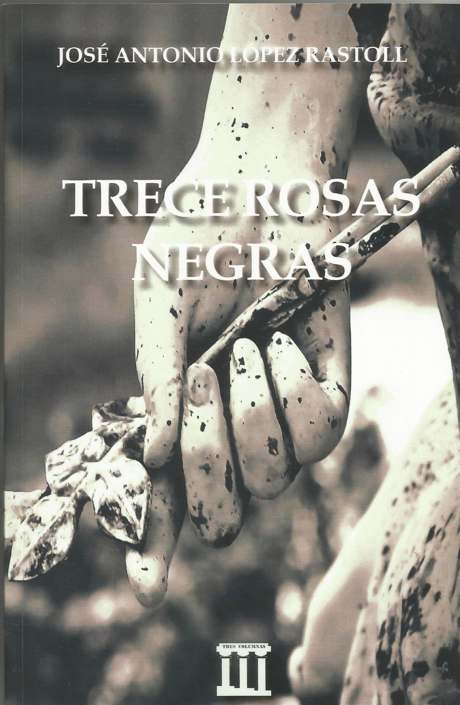 Resultado de imagen de TRECE ROSAS NEGRAS
