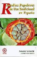 Remedios Populares De Uso Tradicional En España por Xavier Uriarte epub