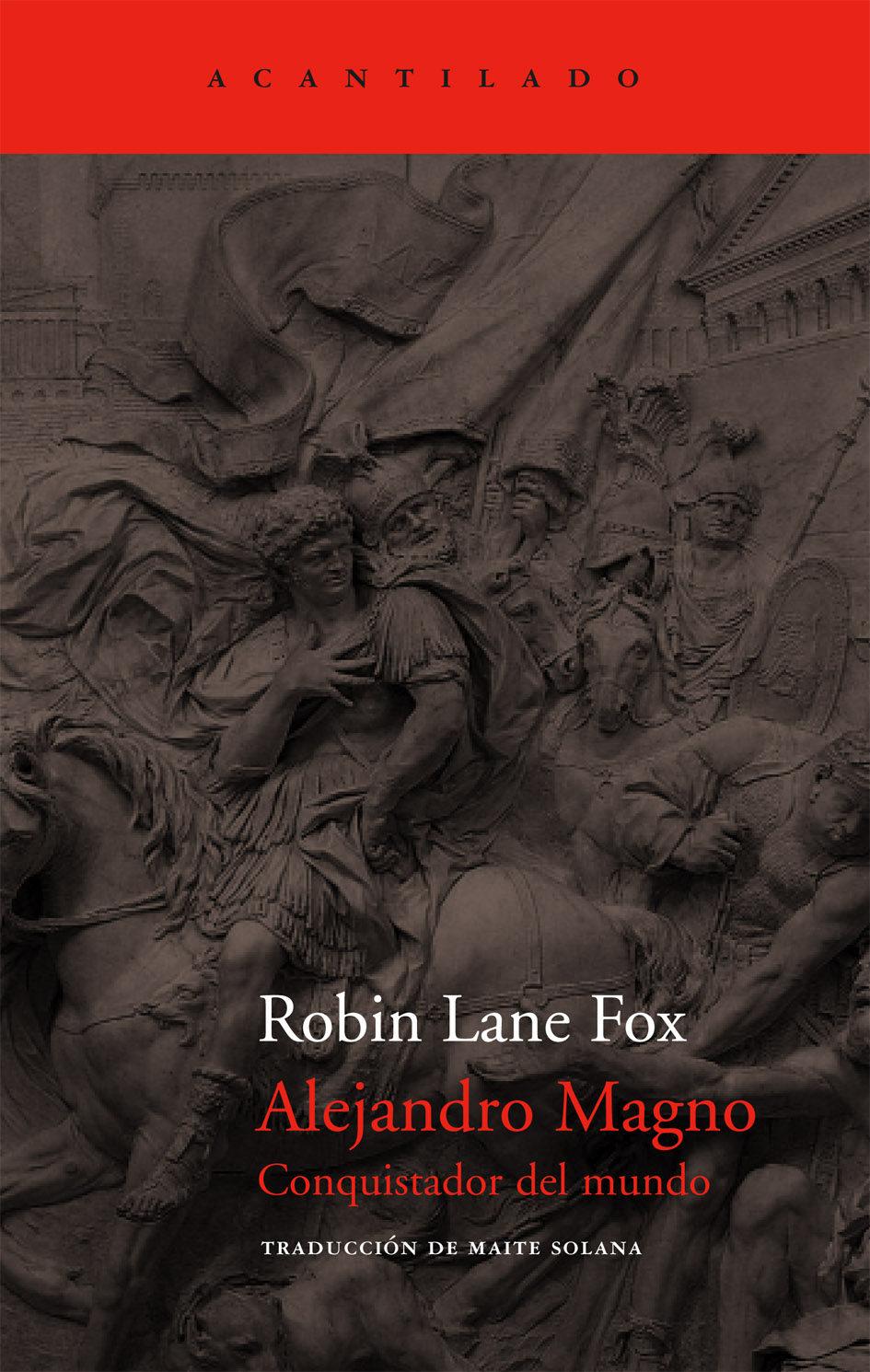 Alejandro Magno: Conquistador Del Mundo por Robin Lane Fox epub
