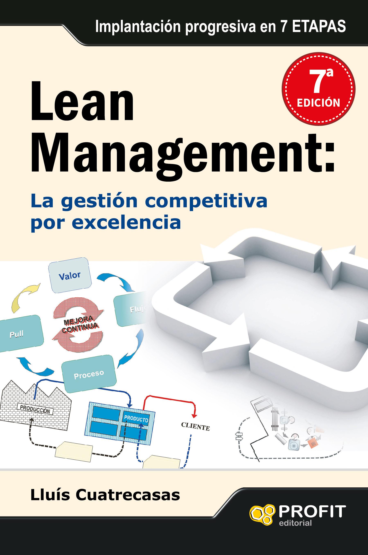 Lean Management: La Gestion Competitiva Por Excelencia por Lluis Cuatrecasas epub