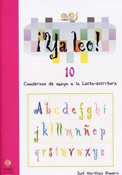 Ya Leo 10: Cuadernos De Apoyo A La Lecto-escritura por Jose Martinez Romero epub