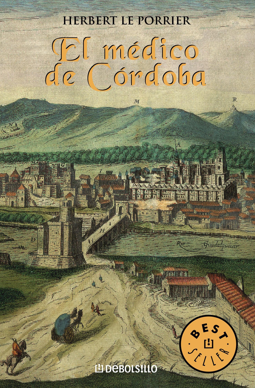 el medico de cordoba-herbert le porrier-9788497598255