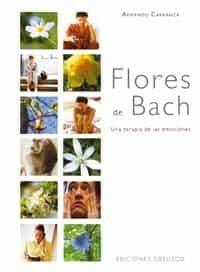 Flores De Bach: Una Terapia De Las Emociones por Armando Carranza Gratis