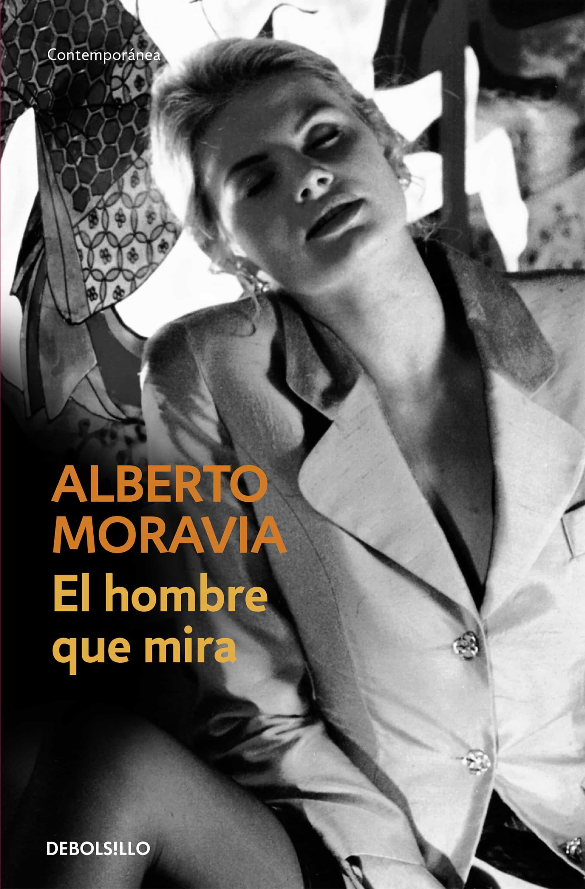 El Hombre Que Mira por Alberto Moravia